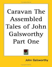 Cover of: Caravan: the assembled tales of John Galsworthy.