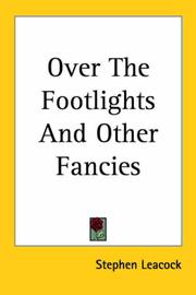 Cover of: Over the footlights and other fancies