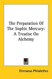 Cover of: The Preparation of the Sophic Mercury
