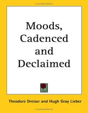 Cover of: Moods, cadenced & declaimed