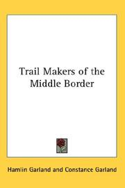 Cover of: Trail-makers of the middle border