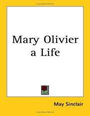 Cover of: Mary Olivier A Life | May Sinclair