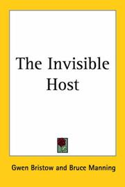 Cover of: The Invisible Host | Gwen Bristow, Bruce Manning