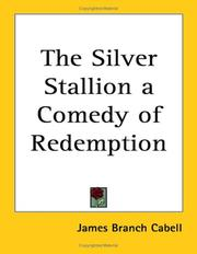 Cover of: The Silver Stallion a Comedy of Redemption