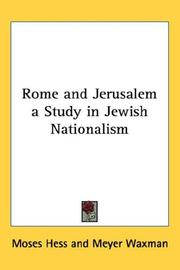 Cover of: Rome and Jerusalem a Study in Jewish Nationalism