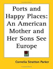 Cover of: Ports And Happy Places | Cornelia Stratton Parker