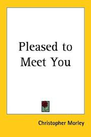 Cover of: Pleased to Meet You | Christopher Morley