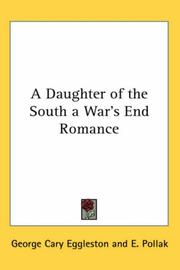 Cover of: A Daughter of the South a War