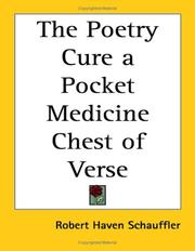 Cover of: The Poetry Cure a Pocket Medicine Chest of Verse | Schauffler, Robert Haven