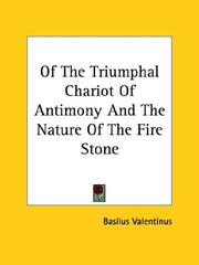 Cover of: Of the Triumphal Chariot of Antimony and the Nature of the Fire Stone