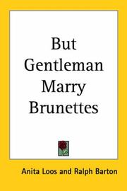 Cover of: But Gentleman Marry Brunettes