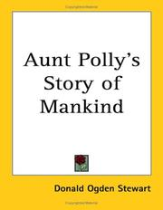 Cover of: Aunt Polly's story of mankind