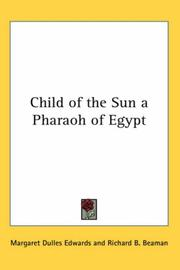 Cover of: Child of the Sun a Pharaoh of Egypt | Margaret Dulles Edwards