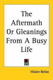 Cover of: The aftermath or Gleanings from a busy life: called upon the outer cover for purposes of sale, Calibans guide to letters. Lambkin's remains.