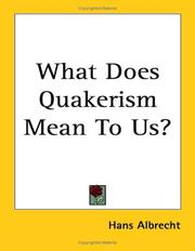 Cover of: What Does Quakerism Mean To Us?