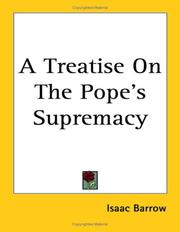 Cover of: A Treatise On The Pope's Supremacy