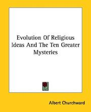 Cover of: Evolution of Religious Ideas and the Ten Greater Mysteries