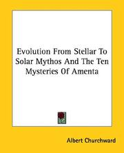 Cover of: Evolution from Stellar to Solar Mythos and the Ten Mysteries of Amenta