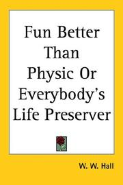 Cover of: Fun Better Than Physic or Everybody