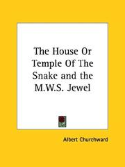 Cover of: The House or Temple of the Snake and the M.w.s. Jewel