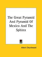 Cover of: The Great Pyramid and Pyramid of Mexico and the Sphinx