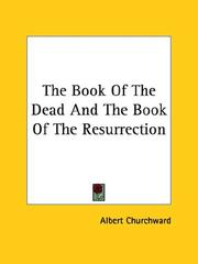 Cover of: The Book of the Dead and the Book of the Resurrection