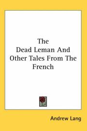 The Dead Leman And Other Tales From The French by Andrew Lang