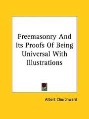 Cover of: Freemasonry and Its Proofs of Being Universal With Illustrations
