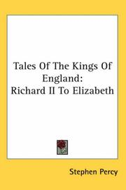 Cover of: Tales of the Kings of England | Stephen Percy