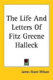 The Life And Letters Of Fitz Greene Halleck