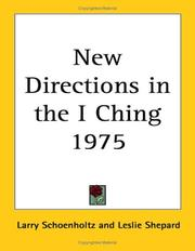 Cover of: New Directions in the I Ching | Larry Schoenholtz