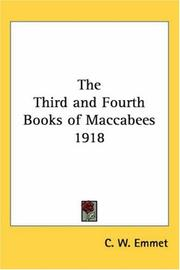 Cover of: The Third and Fourth Books of Maccabees 1918 | C. W. Emmet