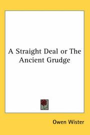 Cover of: A Straight Deal or The Ancient Grudge | Owen Wister