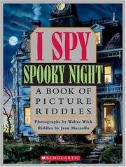 Cover of: I Spy Spooky Night: A Book of Picture Riddles
