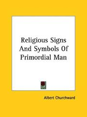 Cover of: Religious Signs And Symbols Of Primordial Man