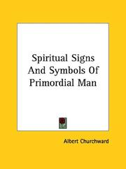 Cover of: Spiritual Signs And Symbols Of Primordial Man