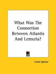 Cover of: What Was the Connection Between Atlantis and Lemuria?
