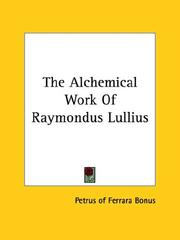 Cover of: The Alchemical Work of Raymondus Lullius