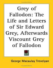 Cover of: Grey of Fallodon | George Macaulay Trevelyan