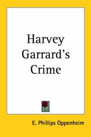 Cover of: Harvey Garrard's crime