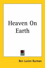 Cover of: Heaven On Earth | Ben Lucien Burman