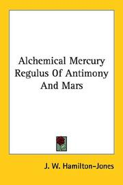 Cover of: Alchemical Mercury Regulus of Antimony and Mars