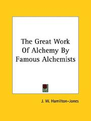 Cover of: The Great Work of Alchemy by Famous Alchemists