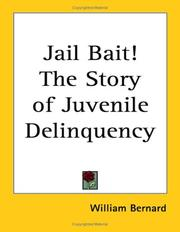 Cover of: Jail Bait! the Story of Juvenile Delinquency