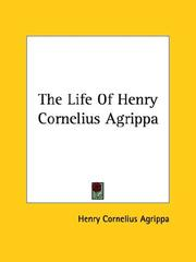 Cover of: The Life of Henry Cornelius Agrippa