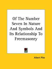 Cover of: Of the Number Seven in Nature and Symbols and Its Relationship to Freemasonry
