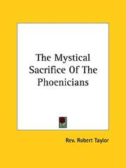 Cover of: The Mystical Sacrifice of the Phoenicians | Robert Taylor