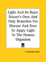 Cover of: Light and Its Rays | S. Pancoast