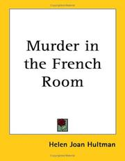Cover of: Murder in the French Room | Helen Joan Hultman