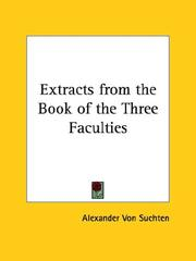 Cover of: Extracts from the Book of the Three Faculties